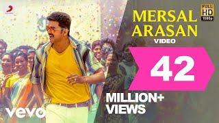 Mersal - Mersal Arasan Tamil Video | Vijay | A.R. Rahman